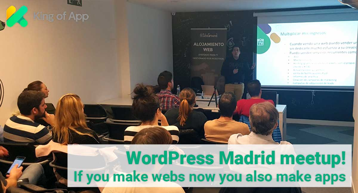 "Meetup WordPress Madrid ""If you make webs now you know how to make apps"""