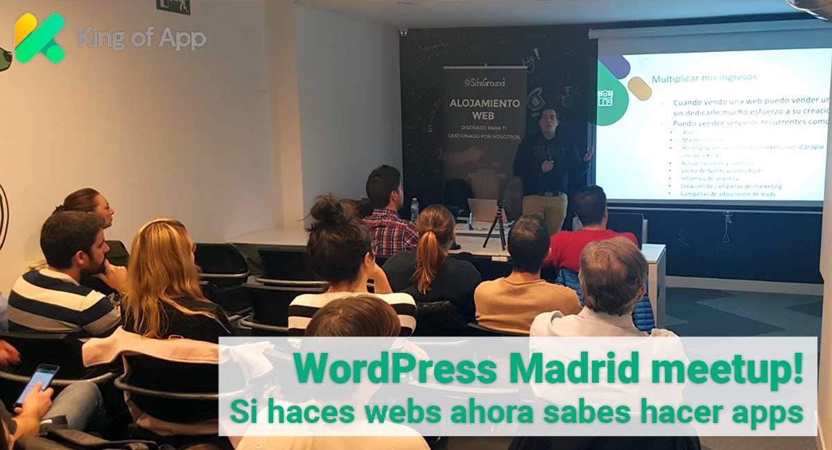 """Meetup WordPress Madrid """"Si haces webs ahora sabes hacer apps"""""""