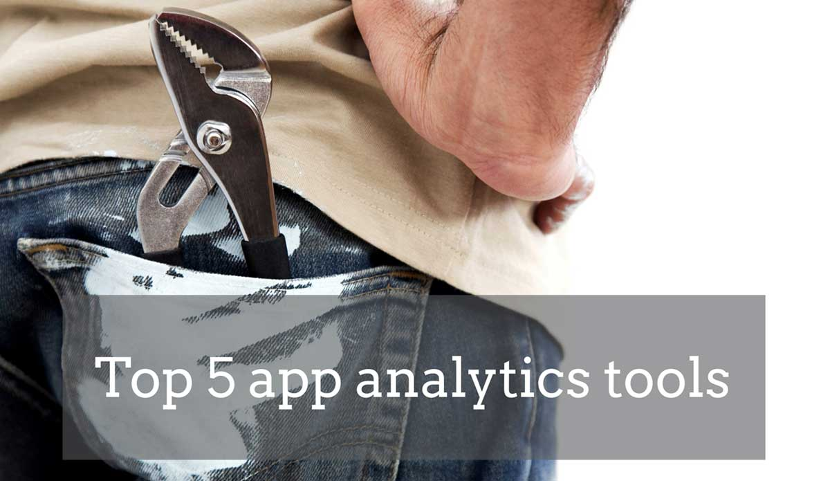 Top 5 app analytics tools to measure your app success