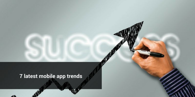 7 latest mobile app trends