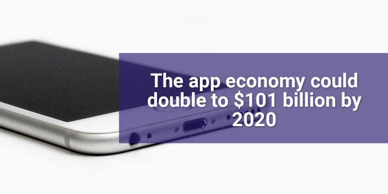 The app economy could double to $101 billion by 2020