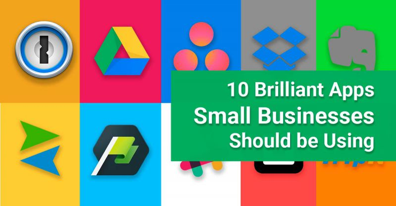10 Brilliant Apps Small Businesses Should Use
