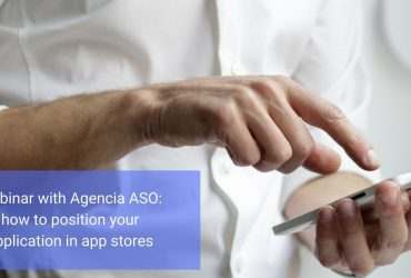 Webinar with Agencia ASO: how to position your application in app stores