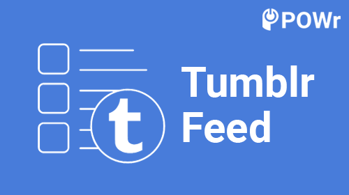 POWr, Tumblr, Feed, Modulo