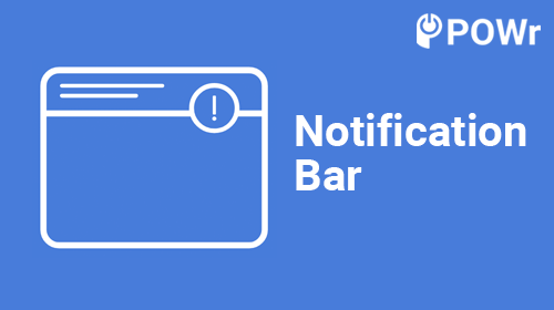 POWr Notification Bar